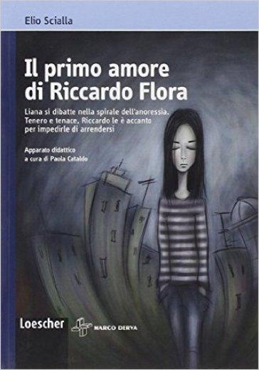 Il primo amore di Riccardo Flora - Elio Scialla  