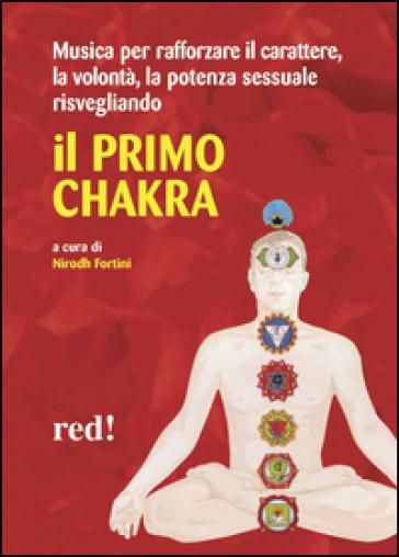 Il primo chakra. Audiolibro. CD Audio - N. Fortini | Jonathanterrington.com