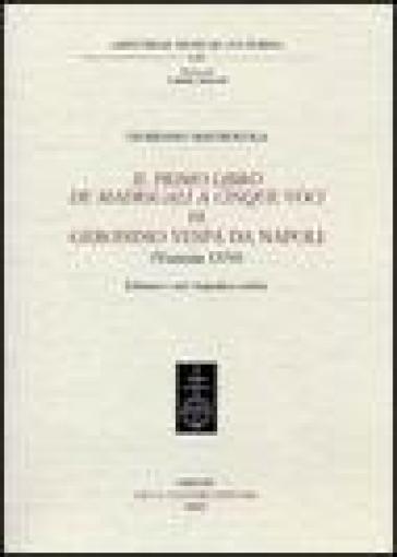 Il primo libro dei madrigali a cinque voci di Geronimo Vespa da Napoli (Venezia 1570) - Giordano Mastracola pdf epub