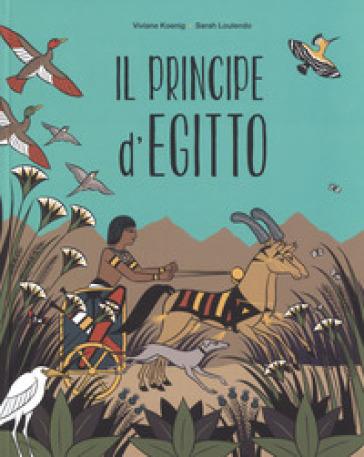 Il principe d'Egitto. Ediz. a colori - Viviane Koenig |