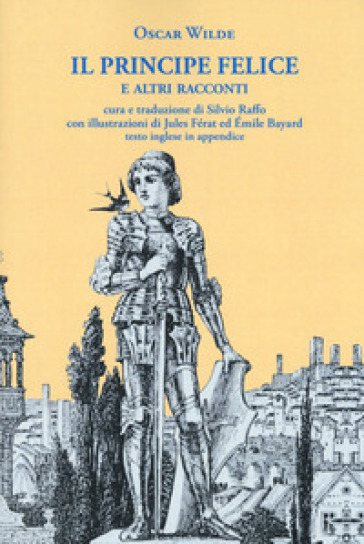 Il principe felice e altri racconti. Ediz. italiana e inglese - Oscar Wilde pdf epub