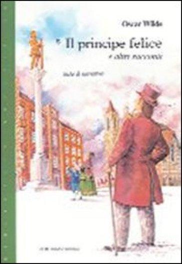 Il Principe Felice E Altri Racconti Oscar Wilde Libro