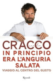 In principio era l anguria salata
