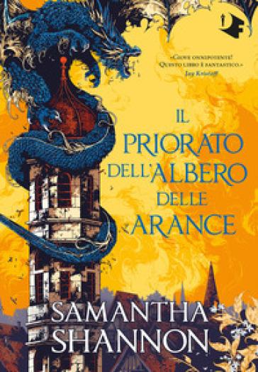 Il priorato dell'albero delle arance - Samantha Shannon | Thecosgala.com