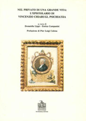 Nel privato di una grande vita: l'epistolario di Vincenzo Chiarugi - E. Campanini | Ericsfund.org
