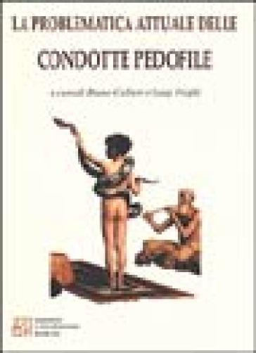La problematica attuale delle condotte pedofile - L. Frighi | Rochesterscifianimecon.com