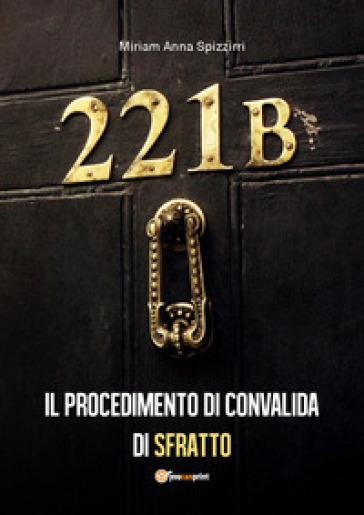 Il procedimento di convalida di sfratto - Miriam Anna Spizzirri pdf epub