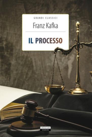 Il processo. Ediz. integrale. Con Segnalibro - Franz Kafka   Jonathanterrington.com