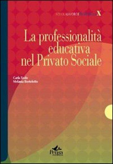 La professionalità educativa nel privato sociale - Carla Xodo Cegolon  