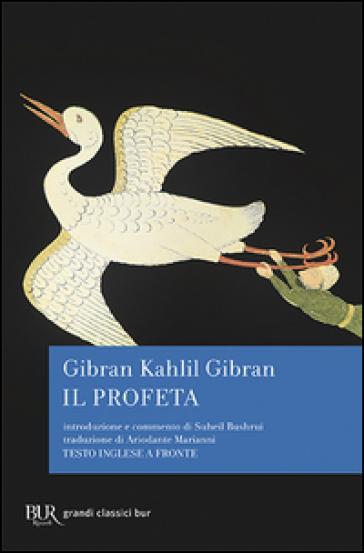 Il profeta. Testo inglese a fronte - Kahlil Gibran pdf epub