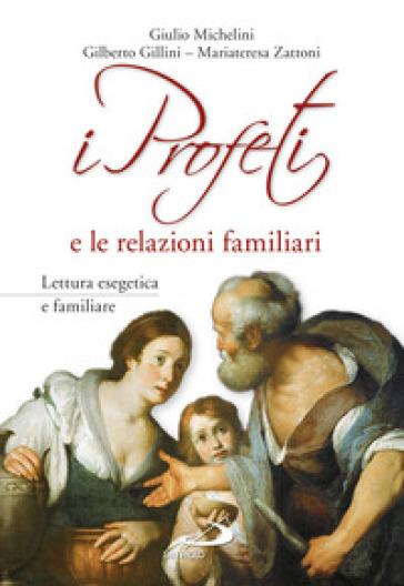I profeti e le relazioni familiari - Giulio Michelini | Kritjur.org