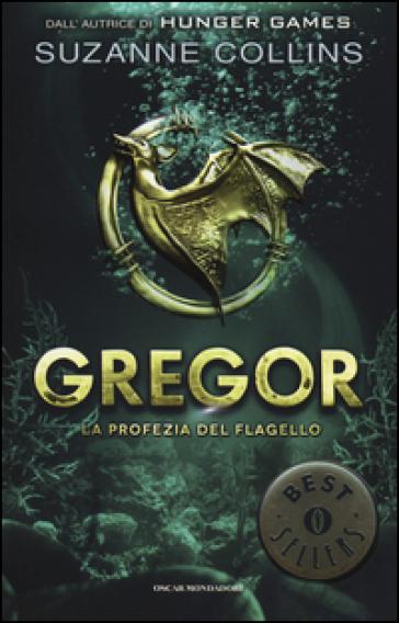 La profezia del flagello. Gregor. 2. - Suzanne Collins | Jonathanterrington.com