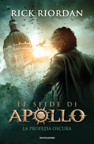 La profezia oscura. Le sfide di Apollo. 2. - Rick Riordan   Thecosgala.com