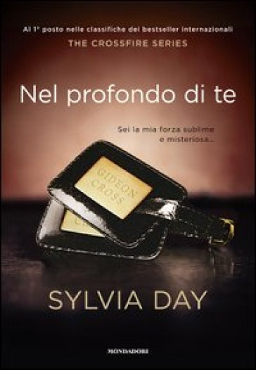 Nel profondo di te. The crossfire series. 3.