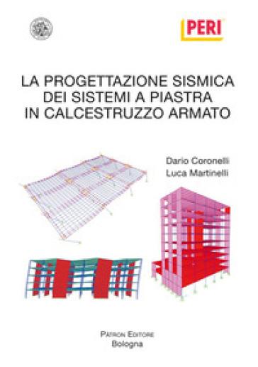 La progettazione sismica dei sistemi a piastra in calcestruzzo armato