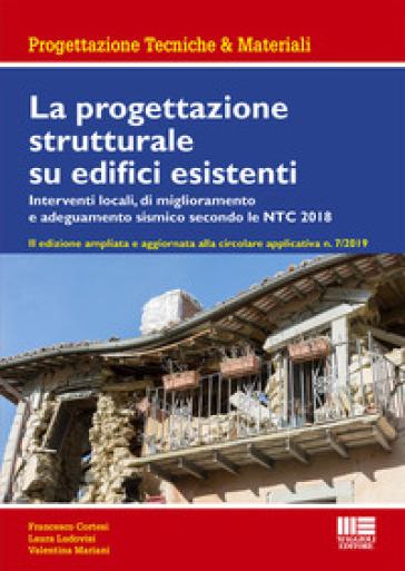 La progettazione strutturale su edifici esistenti - Francesco Cortesi | Thecosgala.com