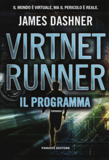 Il programma. Virtnet Runner. The mortality doctrine. 2.