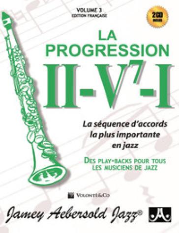La progressione II-V7-I. La séquence d'accords la plus importante en jazz. Des play-backs pur tous les musiciens de jazz. Con 2 CD-Audio - Jamey Aebersold   Jonathanterrington.com