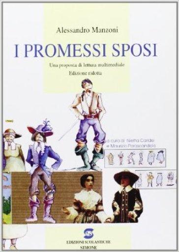 I promessi sposi. Una proposta di lettura multimediale. Ediz. ridotta - Alessandro Manzoni |