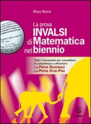 La prova INVALSI di matematica nel biennio - Chiara Taiariol  