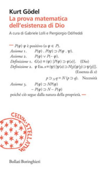La prova matematica dell'esistenza di Dio - Kurt Godel |