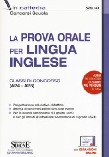 La prova orale per lingua inglese. Classi di concorso (A24 - A25). Con espansione online -  pdf epub
