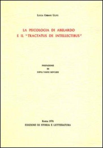 La psicologia di Abelardo e il «Tractatus de intellectibus» - Lucia Urbani Ulivi | Kritjur.org