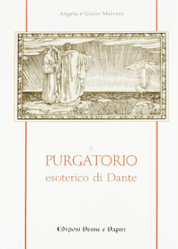 Il purgatorio esoterico di Dante