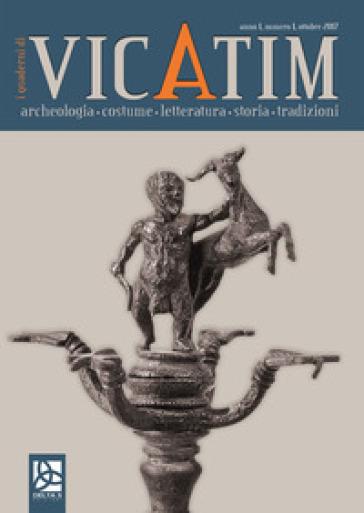 I quaderni di Vicatim. Archeologia, costume, letteratura, storia, tradizioni (2017). 1: Ottobre