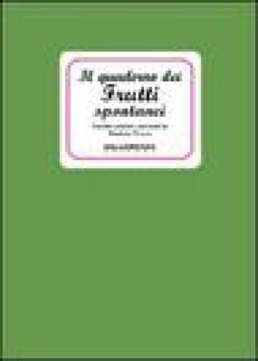 Il quaderno dei frutti spontanei - Elisabetta Tiveron |