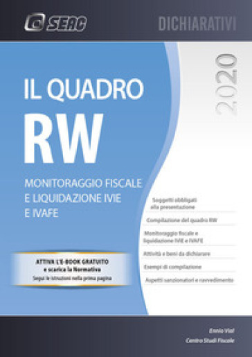 Il quadro RW 2020. Monitoraggio fiscale e liquidazione IVIE e IVAFE - Ennio Vial | Thecosgala.com