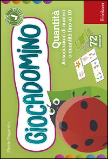 Le quantità. Associaziomi di numeri e quantità fino al 10. Giocadomino - Flavio Fogarolo | Thecosgala.com