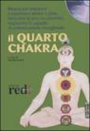 Il quarto chakra. Audiolibro. CD Audio - N. Fortini | Rochesterscifianimecon.com
