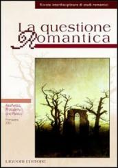 La questione romantica. 10.Aesthetics, philosophy and politics