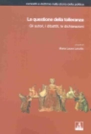 La questione della tolleranza. Gli autori, i dibattiti, le dichiarazioni - Maria Laura Lanzillo | Thecosgala.com