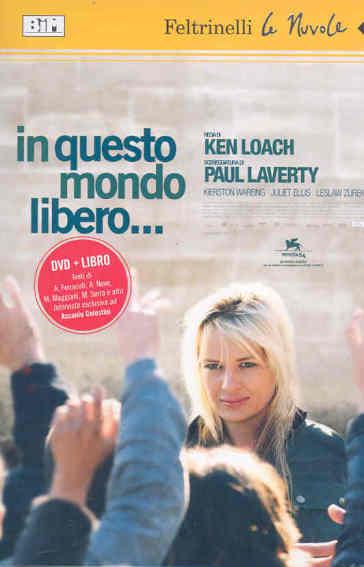 In questo mondo libero... DVD. Con libro - Ken Loach |