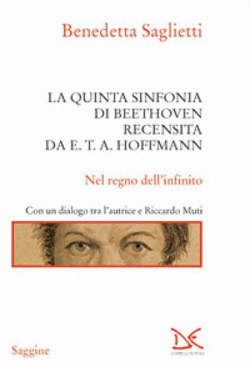 La quinta sinfonia di Beethoven recensita da E.T.A. Hoffmann - Benedetta Saglietti   Jonathanterrington.com