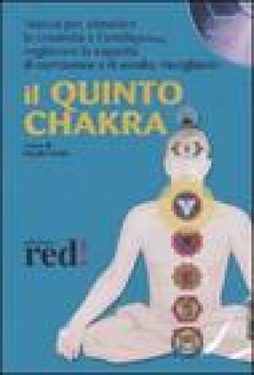 Il quinto chakra. Audiolibro. CD Audio - N. Fortini | Rochesterscifianimecon.com