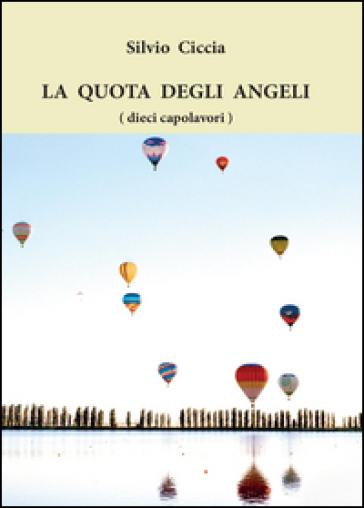 La quota degli angeli (dieci capolavori) - Silvio Ciccia   Jonathanterrington.com