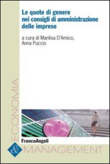 Le quote di genere nei consigli di amministrazione delle imprese - A. Puccio |
