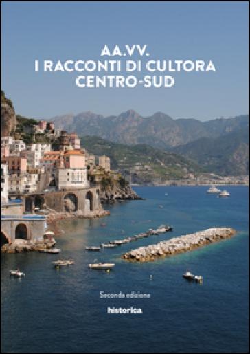 I racconti di Cultora. Centro-Sud -  pdf epub
