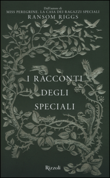 I racconti degli Speciali. Miss Peregrine - Ransom Riggs |