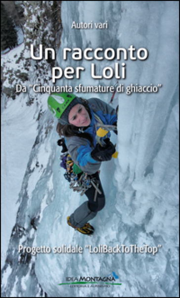 Un racconto per Loli. Da «Cinquanta sfumature di ghiaccio» - M. Caleffi | Kritjur.org