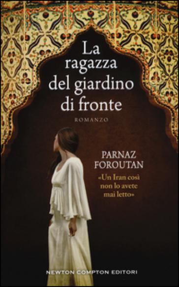 La ragazza del giardino di fronte - Parnaz Foroutan  