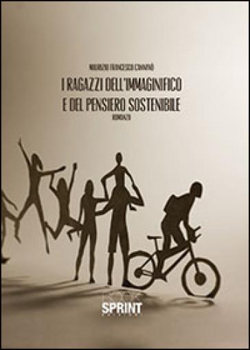 I ragazzi dell'immaginifico e del pensiero sostenibile - Maurizio F. Cannavò | Jonathanterrington.com