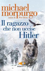 Il ragazzo che non uccise Hitler