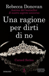 Una ragione per dirti di no. The cursed series