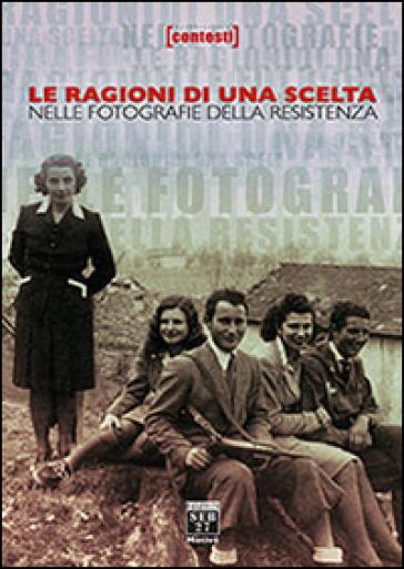 Le ragioni di una scelta nelle fotografie della resistenza - D. Tabor | Ericsfund.org
