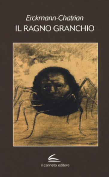 Il ragno granchio e altri racconti - Erckmann-Chatrian   Jonathanterrington.com