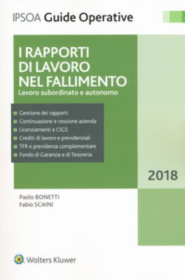 I rapporti di lavoro nel fallimento. Lavoro subordinato e autonomo. Con e-book - Paolo Bonetti pdf epub